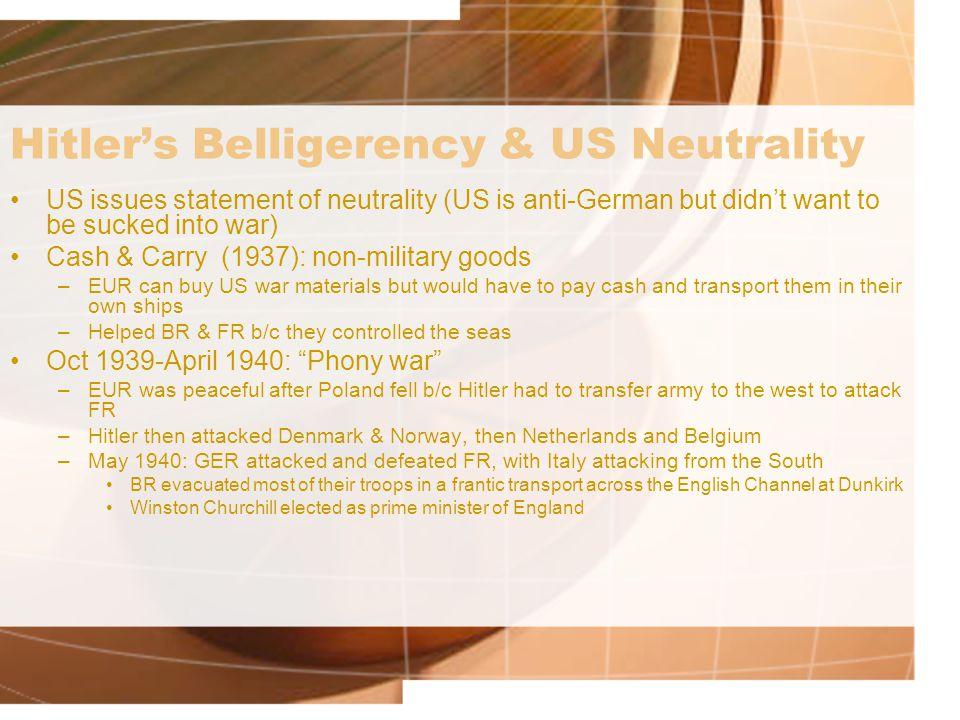 Hitler's Belligerency & US Neutrality