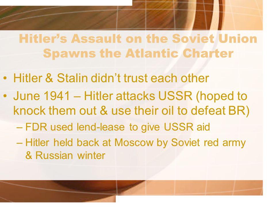 Hitler's Assault on the Soviet Union Spawns the Atlantic Charter