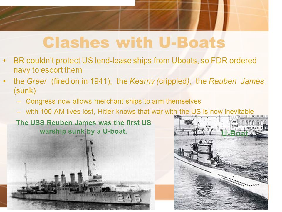 The USS Reuben James was the first US warship sunk by a U-boat.