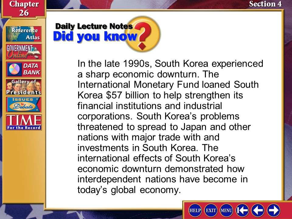 In the late 1990s, South Korea experienced a sharp economic downturn