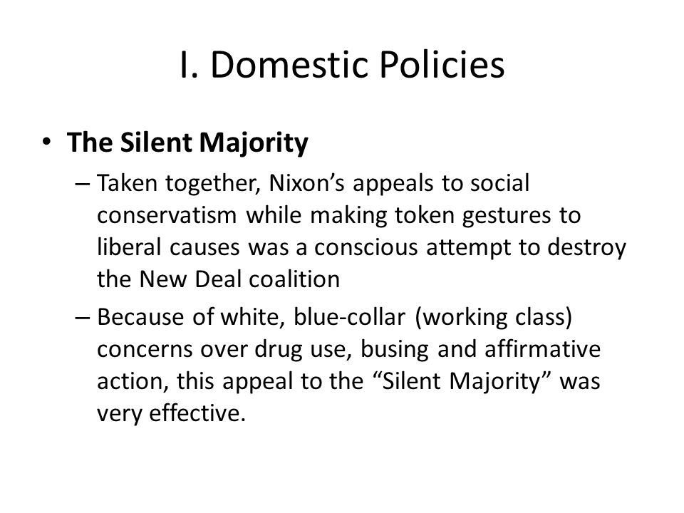 I. Domestic Policies The Silent Majority