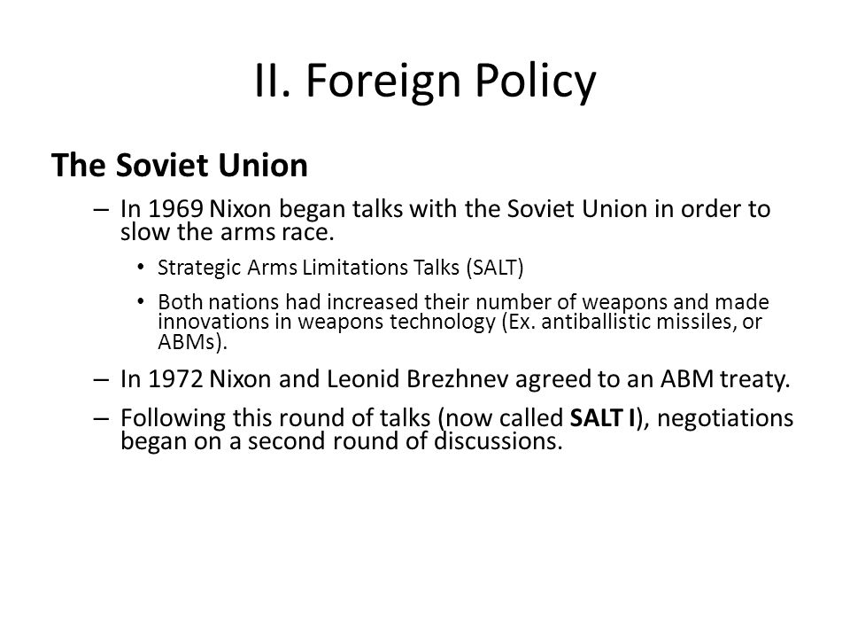 II. Foreign Policy The Soviet Union