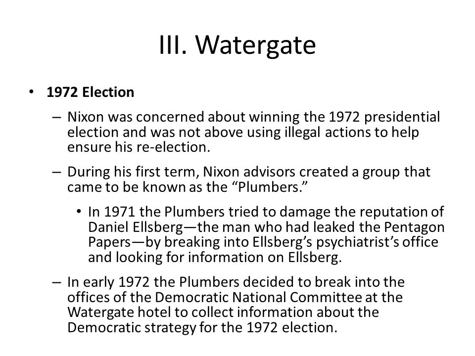 III. Watergate 1972 Election