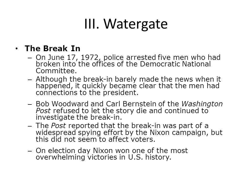 III. Watergate The Break In