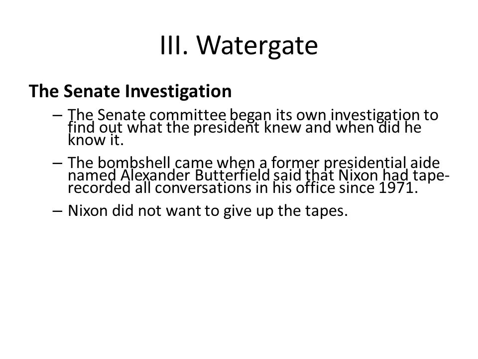 III. Watergate The Senate Investigation