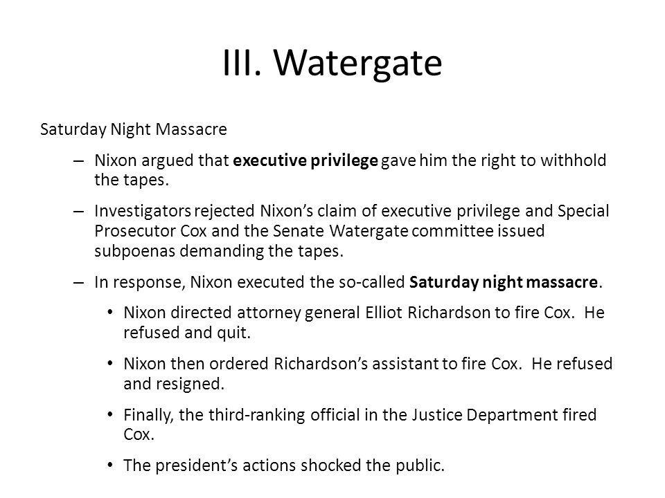 III. Watergate Saturday Night Massacre