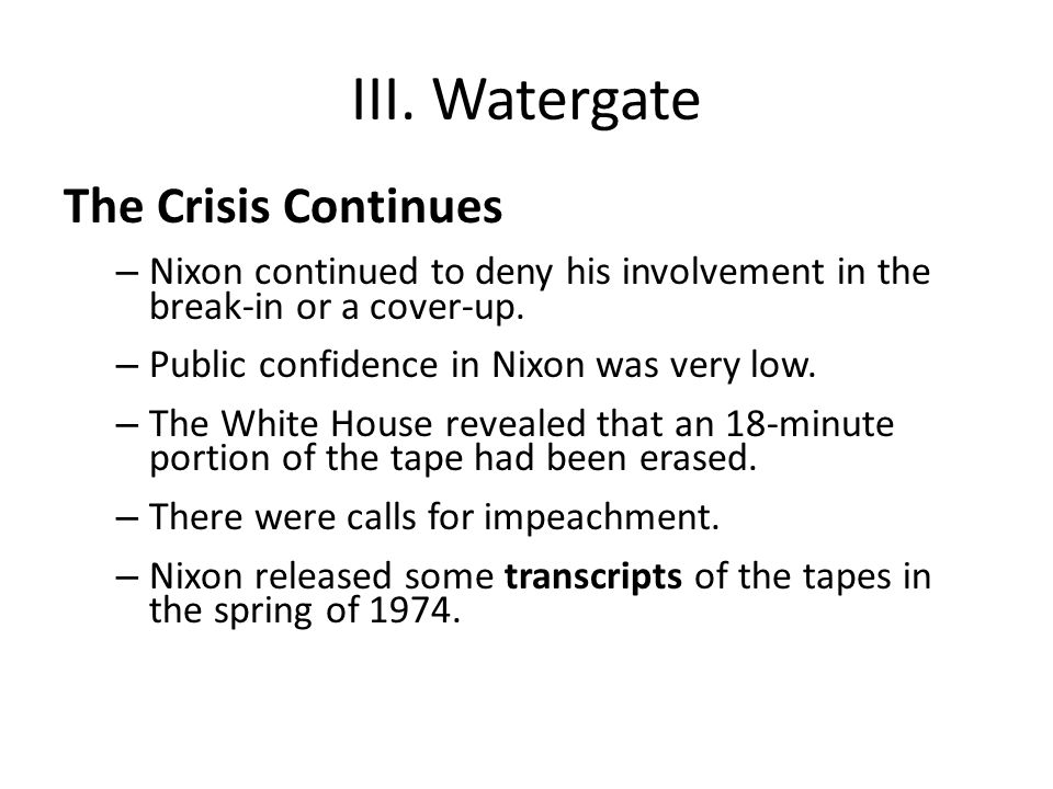III. Watergate The Crisis Continues