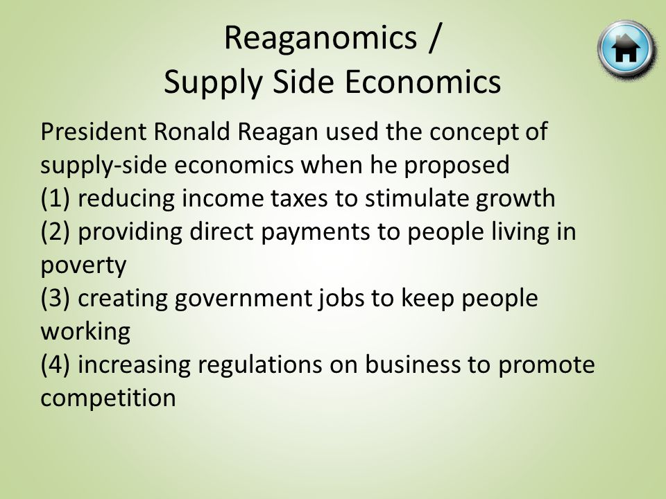 Reaganomics / Supply Side Economics