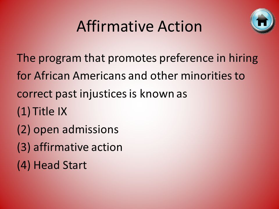 Affirmative Action The program that promotes preference in hiring