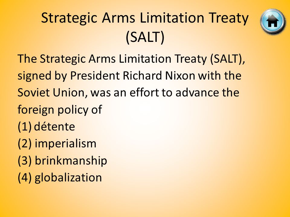 Strategic Arms Limitation Treaty (SALT)