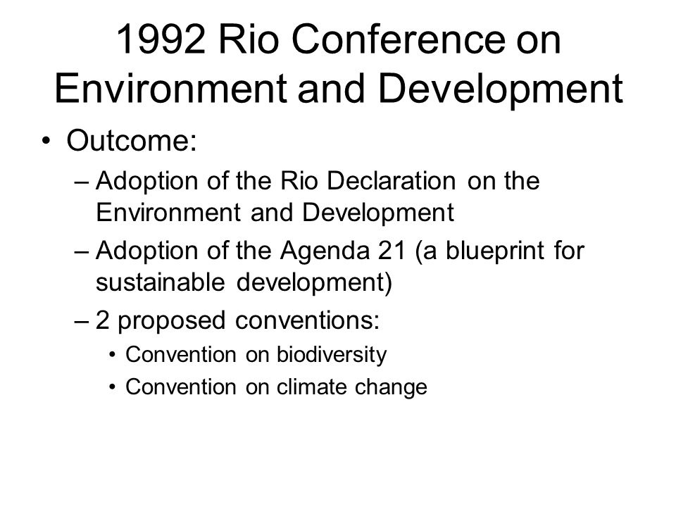 1992 Rio Conference on Environment and Development