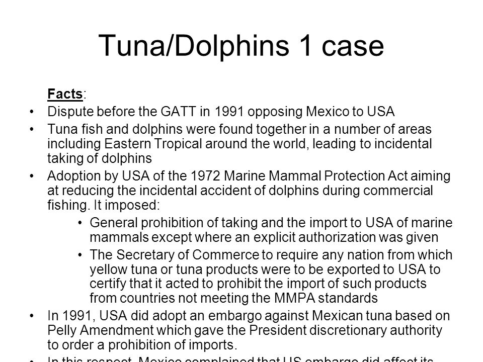 Tuna/Dolphins 1 case Facts: