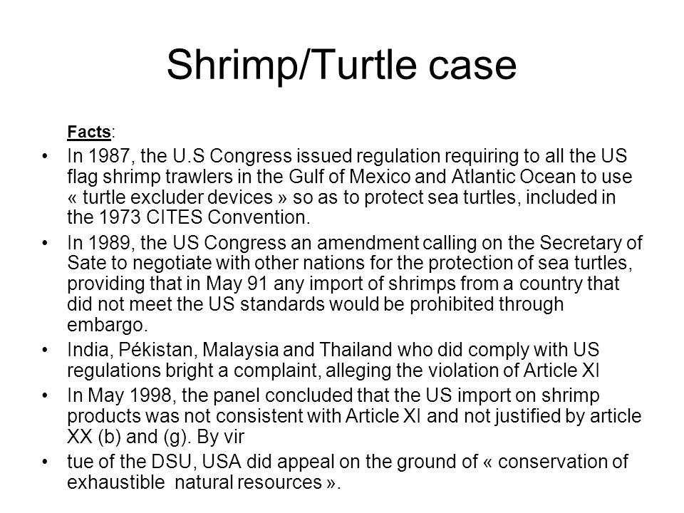 Shrimp/Turtle case Facts:
