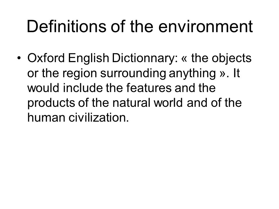 Definitions of the environment