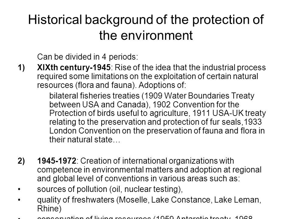 Historical background of the protection of the environment