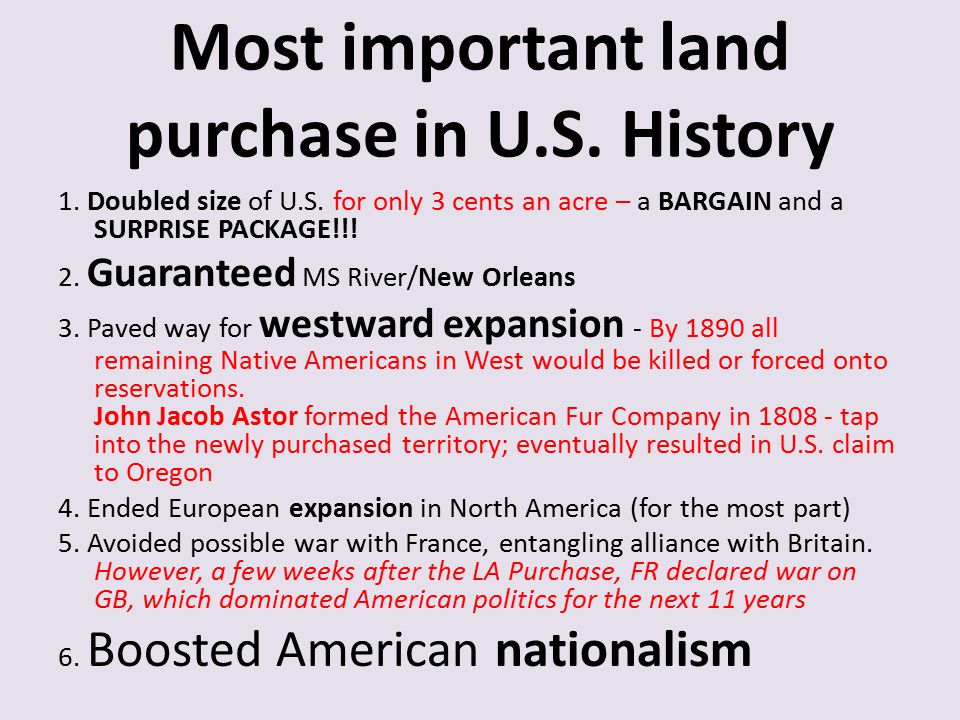 Most important land purchase in U.S. History