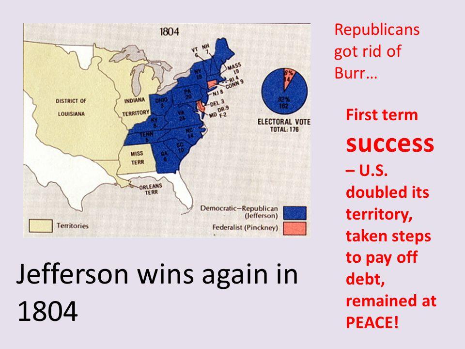 Jefferson wins again in 1804