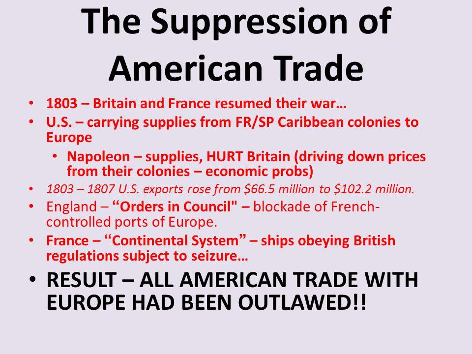 The Suppression of American Trade