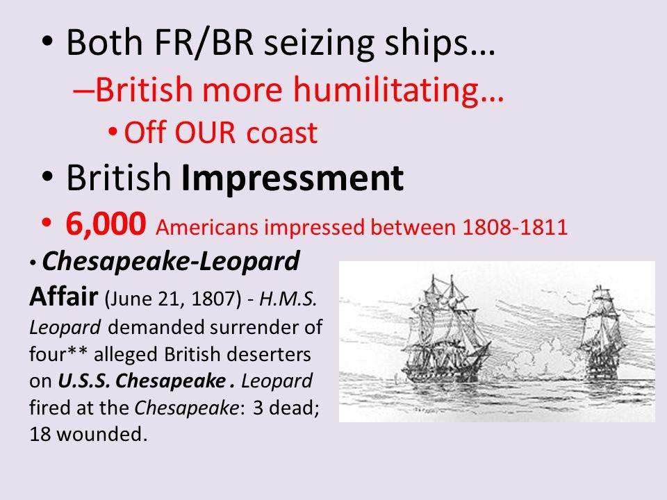 Both FR/BR seizing ships…