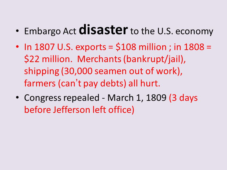 Embargo Act disaster to the U.S. economy