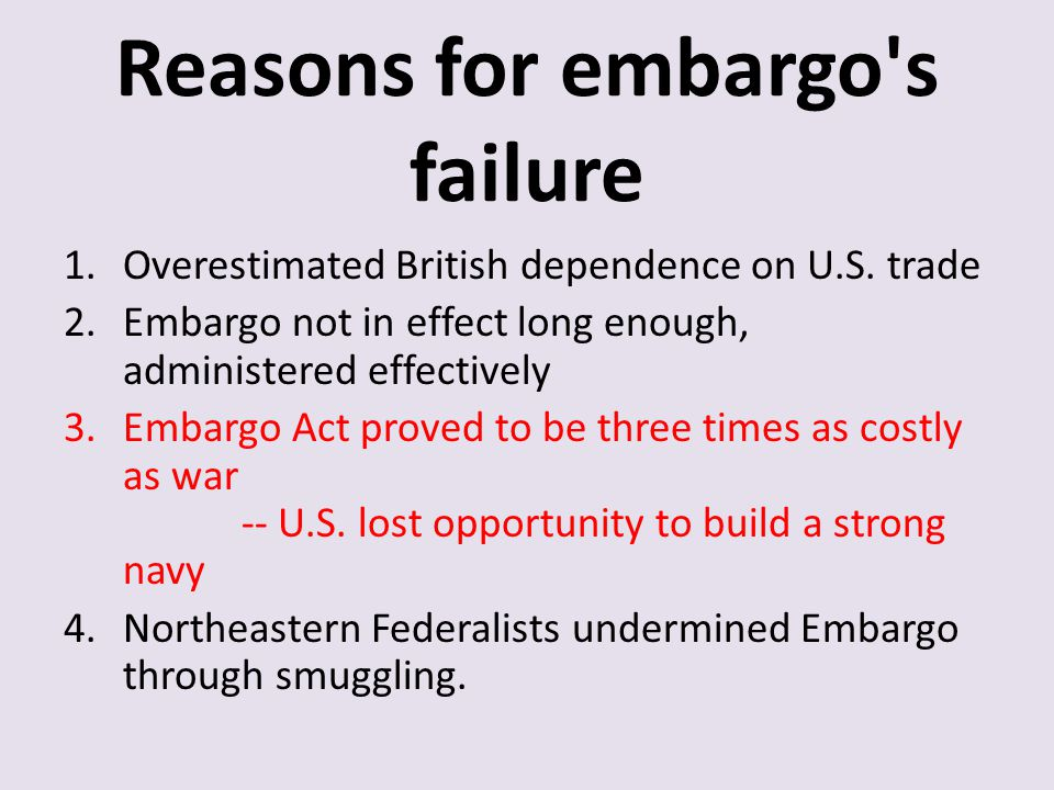 Reasons for embargo s failure