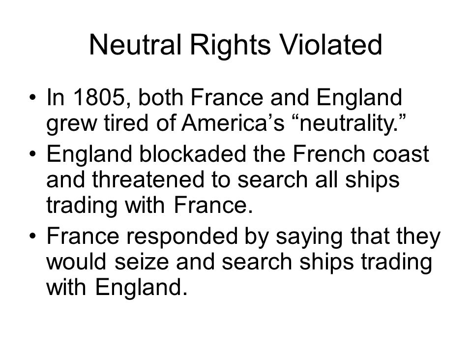 Neutral Rights Violated