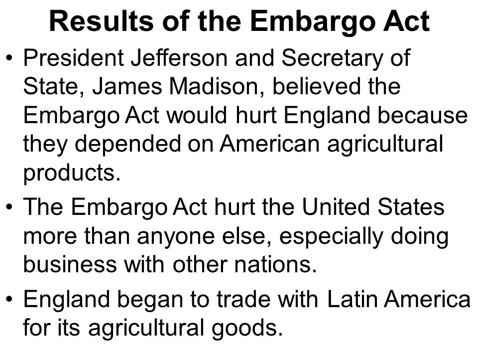 Results of the Embargo Act