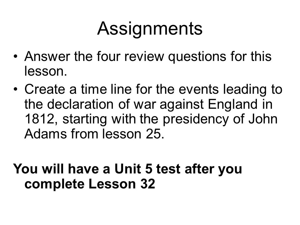 Assignments Answer the four review questions for this lesson.