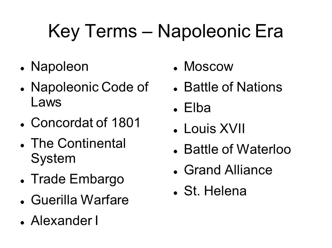Key Terms – Napoleonic Era