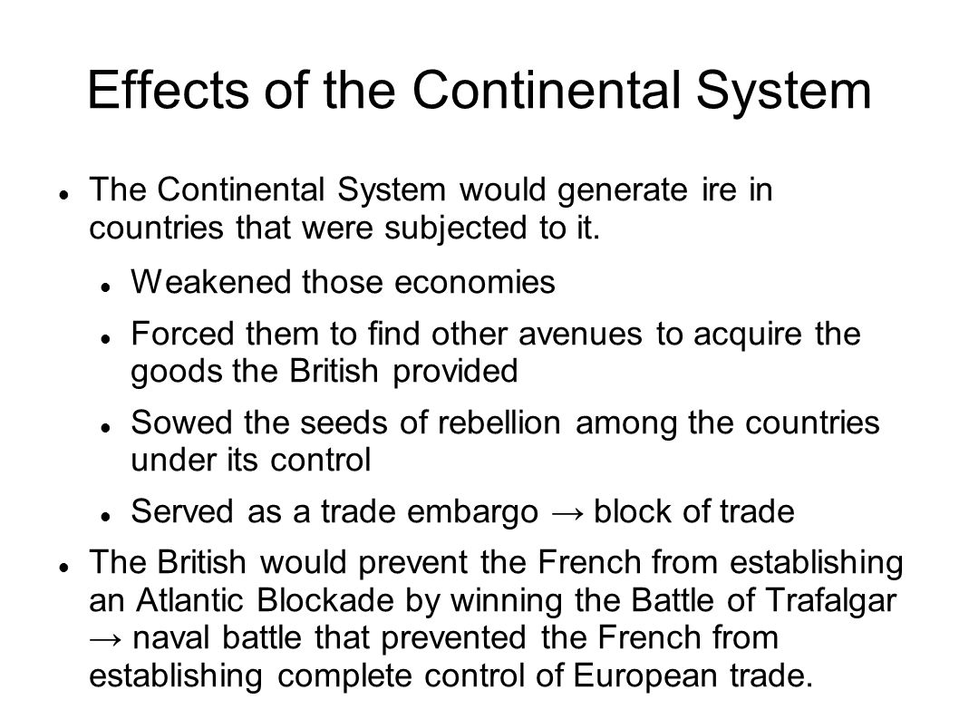 Effects of the Continental System