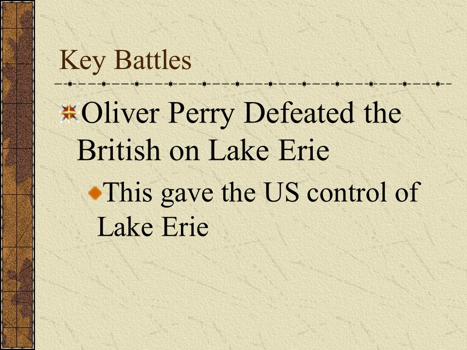 Oliver Perry Defeated the British on Lake Erie
