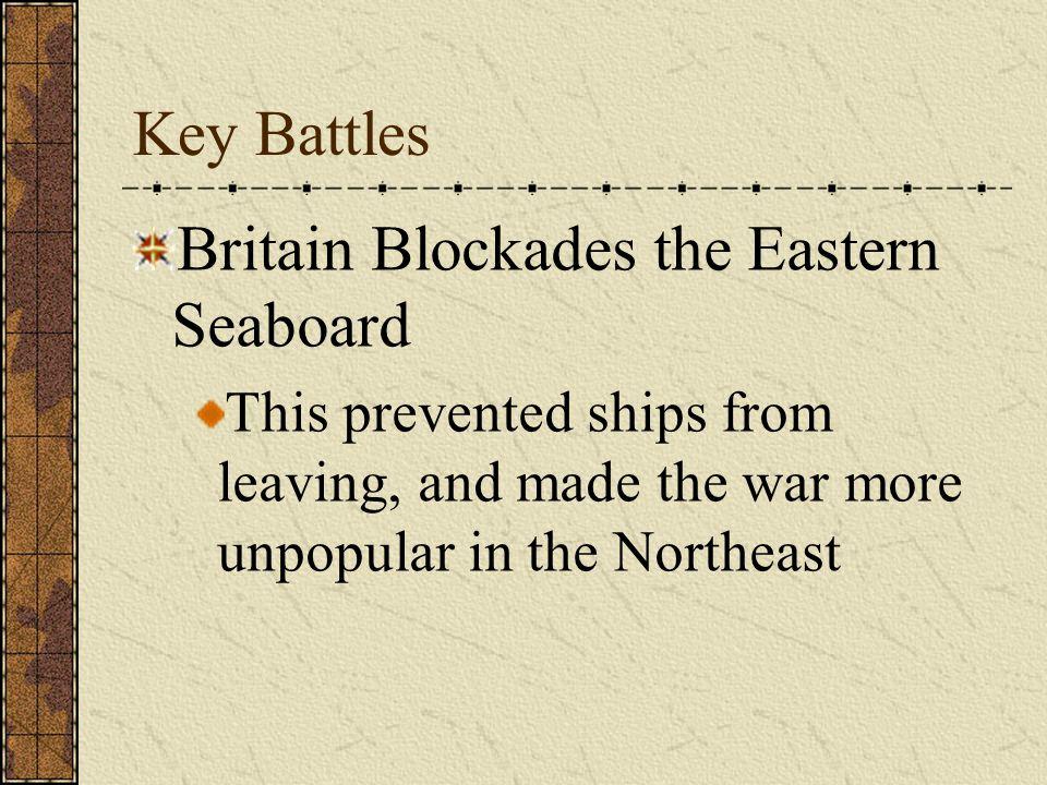 Britain Blockades the Eastern Seaboard