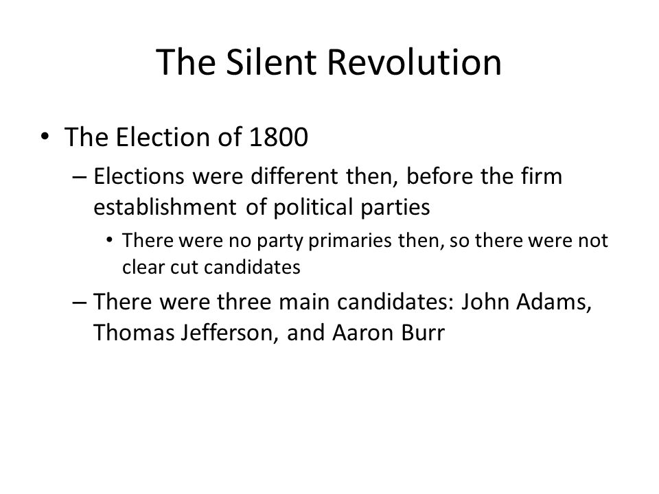 The Silent Revolution The Election of 1800