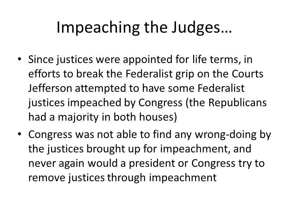 Impeaching the Judges…