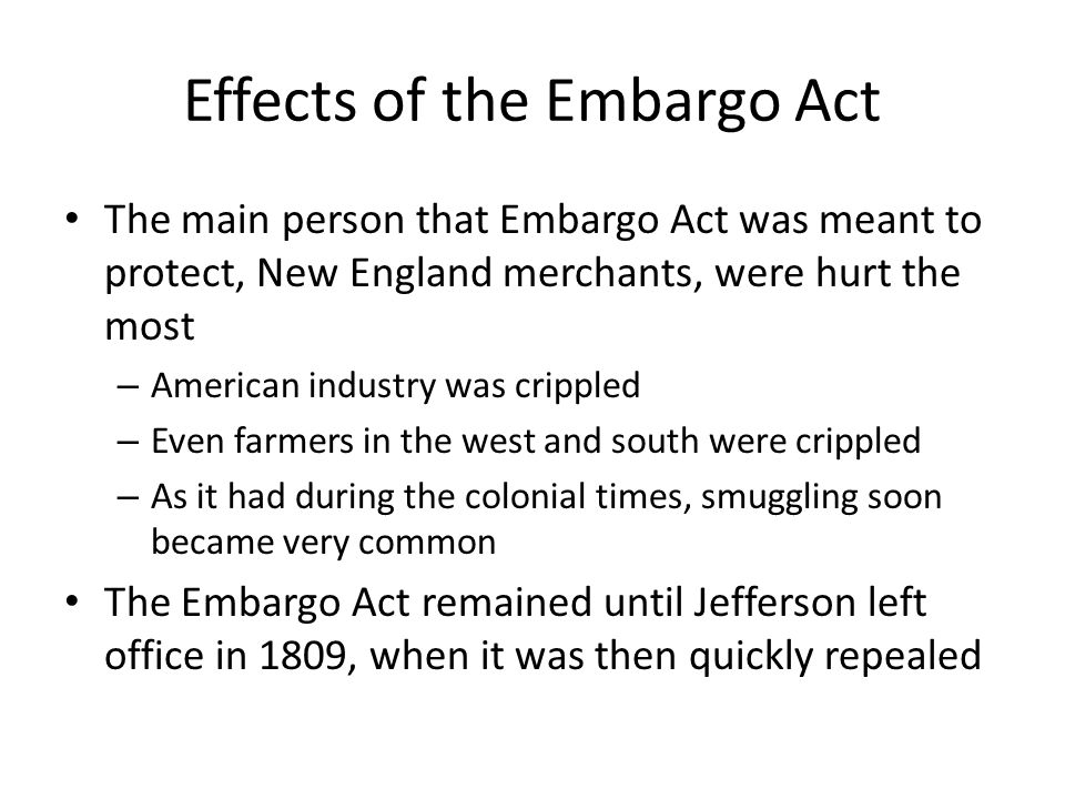 Effects of the Embargo Act