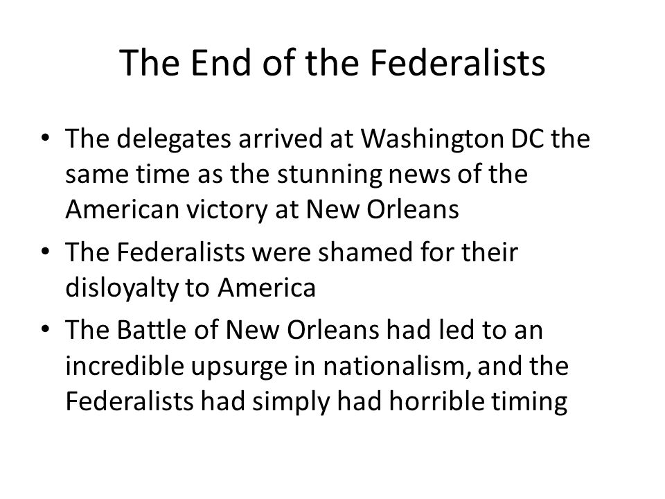 The End of the Federalists