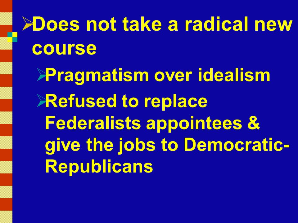 Does not take a radical new course