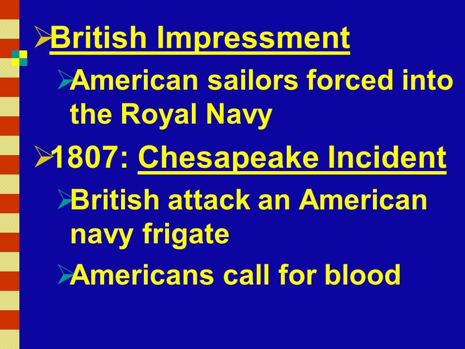 British Impressment 1807: Chesapeake Incident