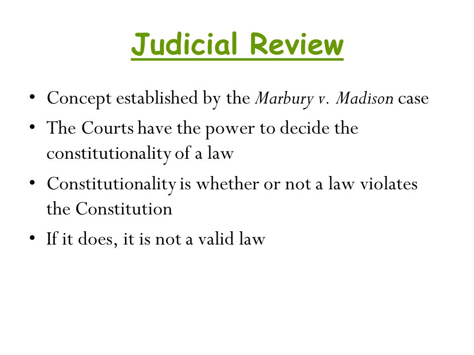 Judicial Review Concept established by the Marbury v. Madison case