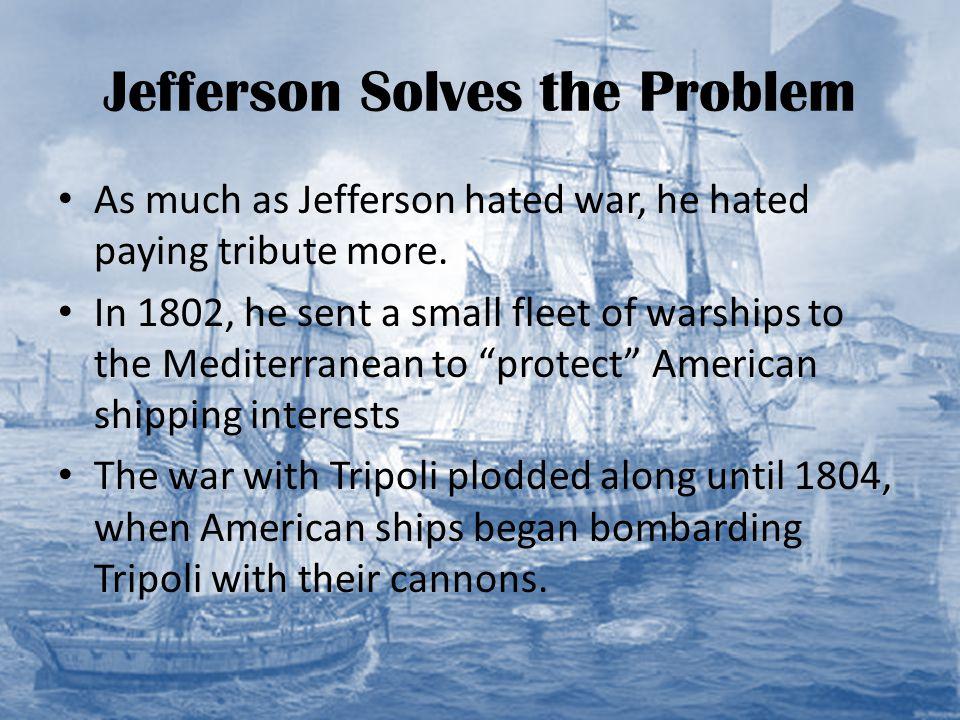 Jefferson Solves the Problem