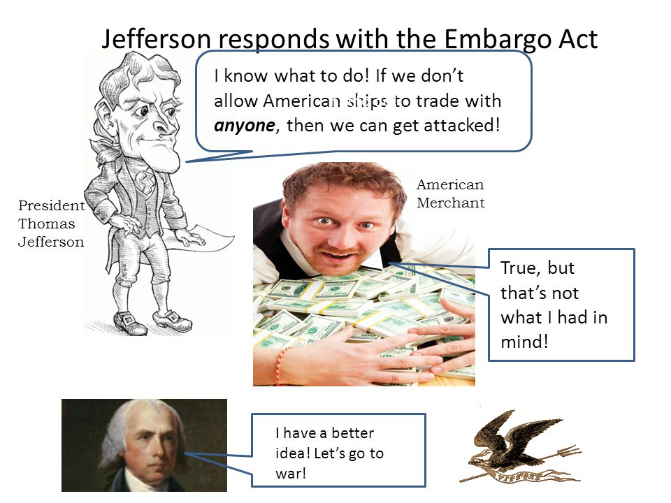 Jefferson responds with the Embargo Act