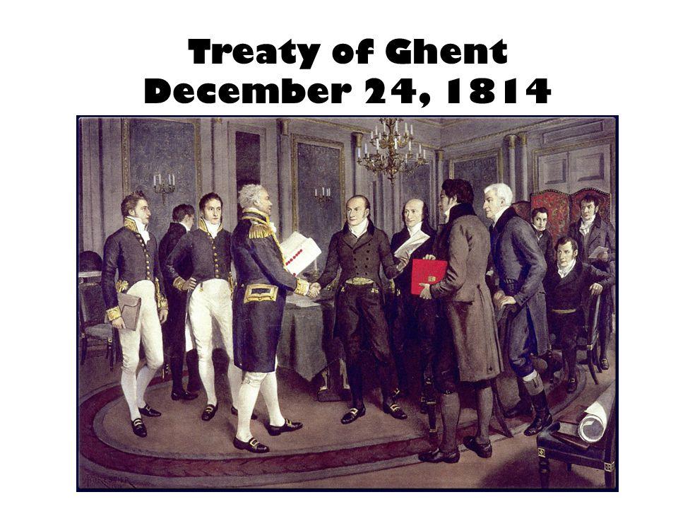 Treaty of Ghent December 24, 1814