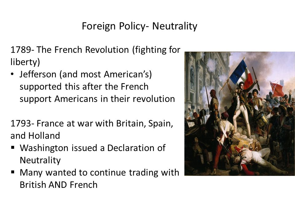 Foreign Policy- Neutrality