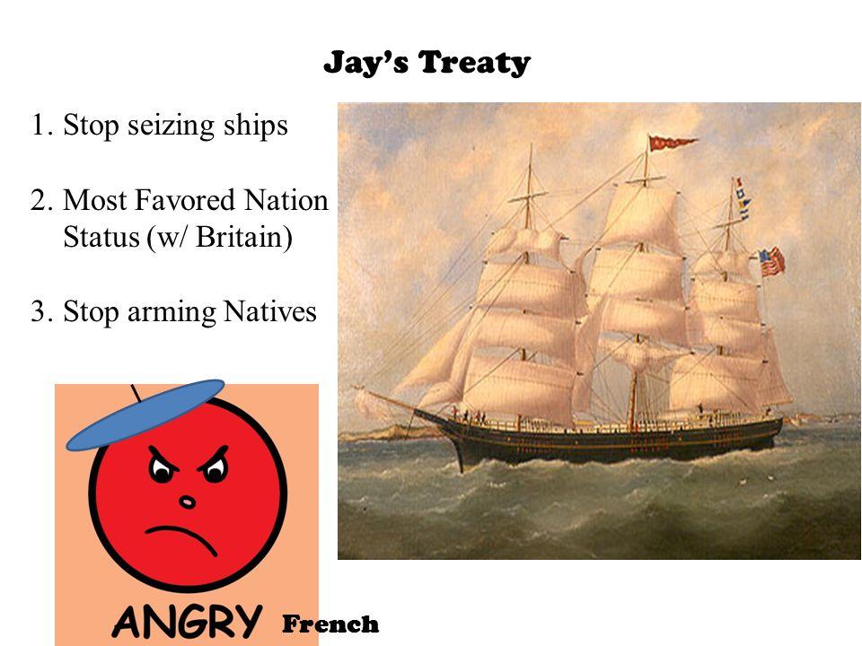 Jay's Treaty Stop seizing ships