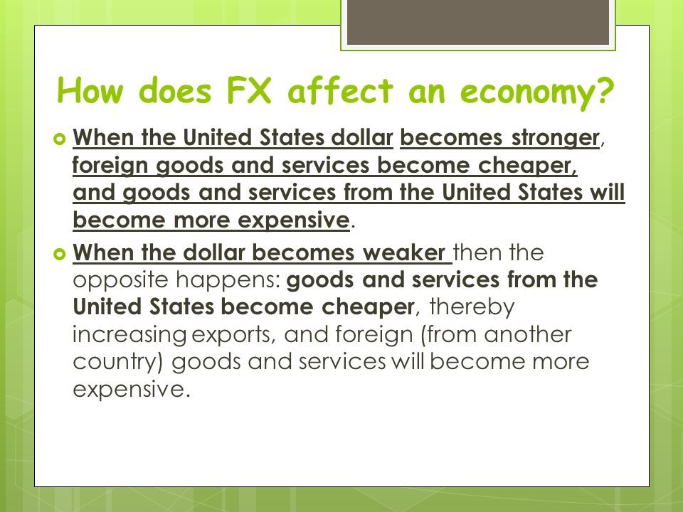 How does FX affect an economy
