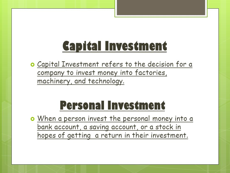 Capital Investment Personal Investment