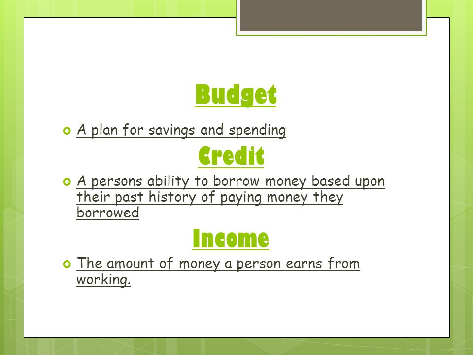 Budget Credit Income A plan for savings and spending