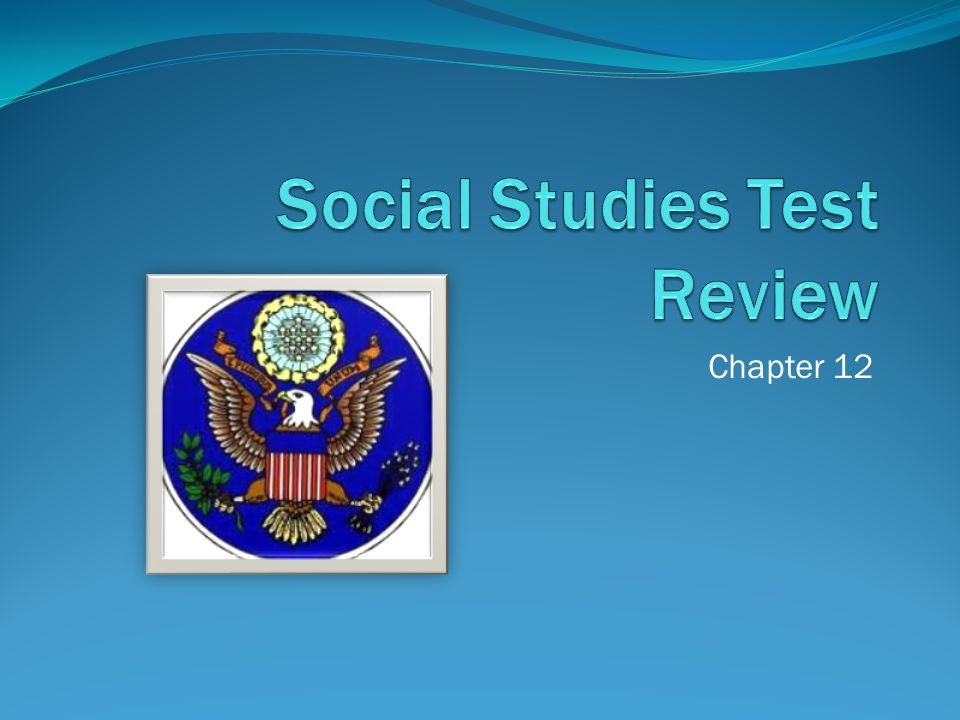 Social Studies Test Review