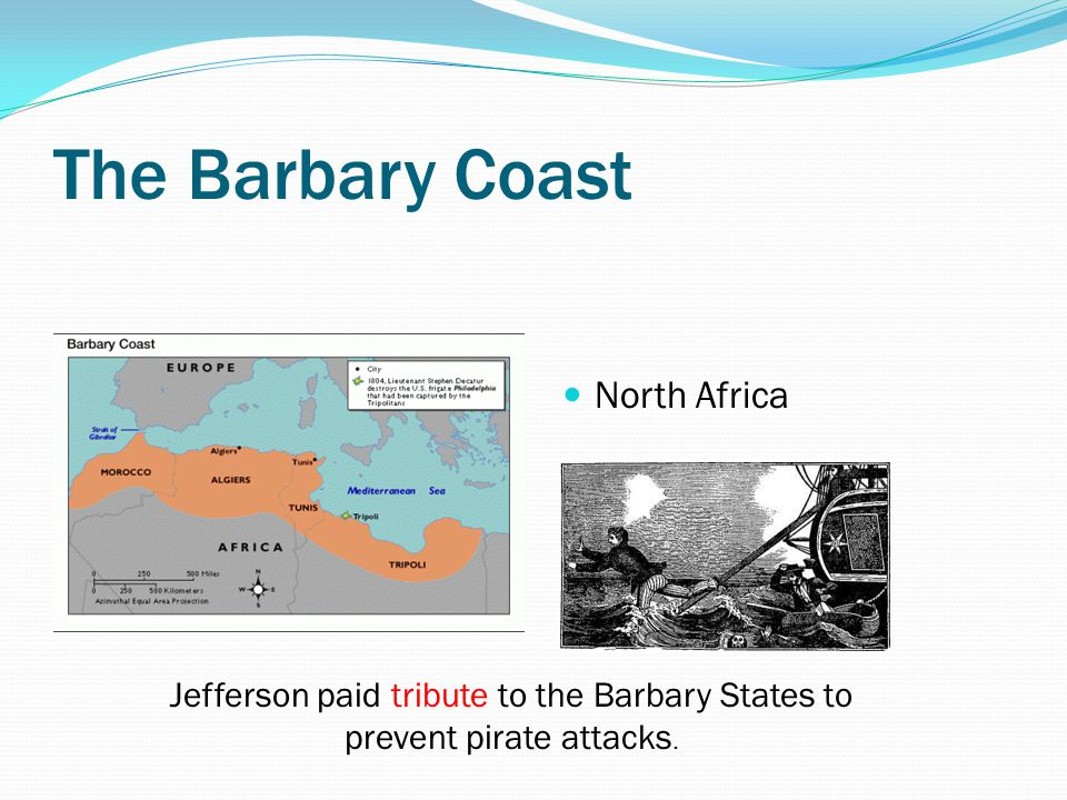 The Barbary Coast North Africa