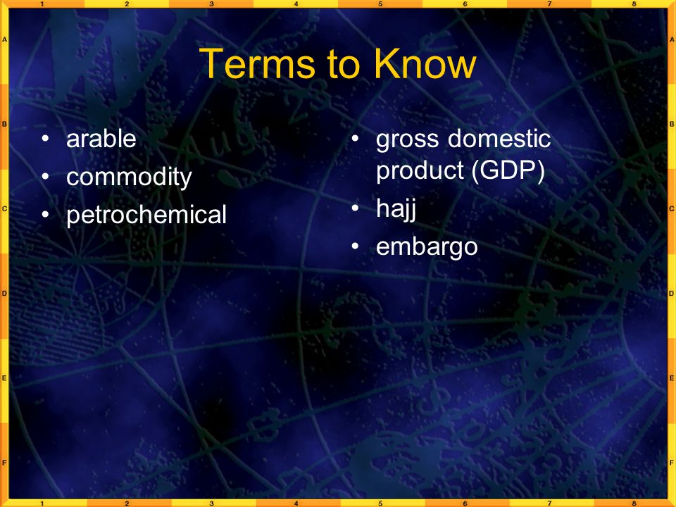Terms to Know arable commodity petrochemical
